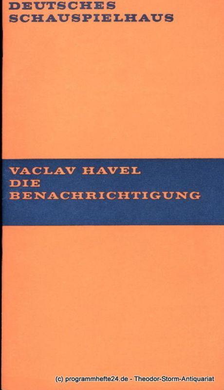 Deutsches Schauspielhaus in Hamburg, Hans-Günter Martens, Rosemarie Clausen, Hans Lietzau, Ernst Wendt Programmheft Die Benachrichtigung. Schauspiel von Vaclav Havel. Premiere 21. Juni 1969. Spielzeit 1969 / 70 Heft 3