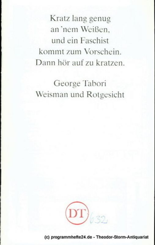 Deutsches Theater Göttingen, Heinz Engels Programmheft Weisman und Rotgesicht. Ein jüdischer Western von George Tabori. Premiere 26. Juni 1993. Spielzeit 1992 / 93 Heft 632