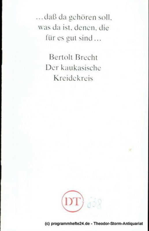 Deutsches Theater Göttingen, Heinz Engels Programmheft Der kaukasische Kreidekreis von Bertolt Brecht. Premiere 19. Februar 1994. Spielzeit 1993 / 94 Heft 638