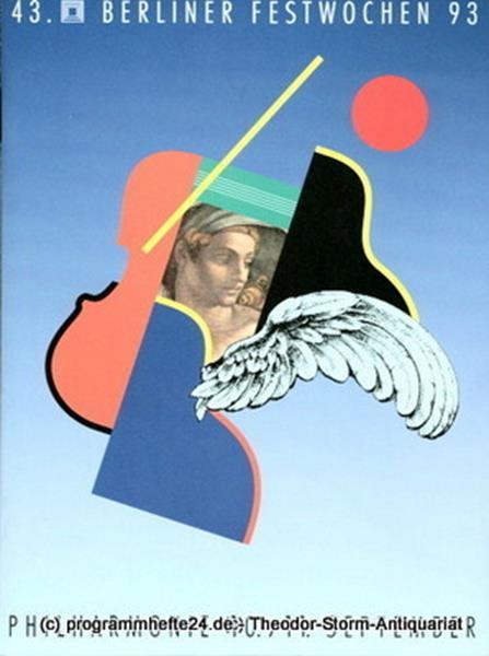 Berliner Festwochen, Ulrich Eckhardt Programmheft 43. Berliner Festwochen 1993 Philharmonie 10. / 11. September