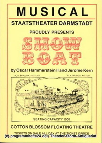 Staatstheater Darmstadt, Peter Brenner, Wigand Lange Programmheft Show Boat. Musical von Oscar hammerstein II und Jerome Kern. Premiere 13.10.1985. Programmbuch Nr. 25