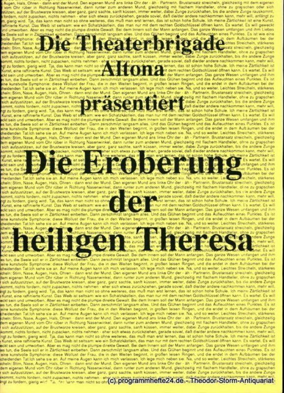 Theaterbrigade Altona Programmheft Die Eroberung der heiligen Theresa von Hartmut Pospiech und Thomas Sievert. Premiere 28. November 1992 MusikTheater Reeperbahn