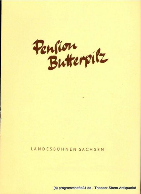 Landesbühnen Sachsen, Herbert Krauß, Werner Wedding Programmheft Pension Butterpilz. Schwank von Valentin Katajew. Premiere 6. April 1958