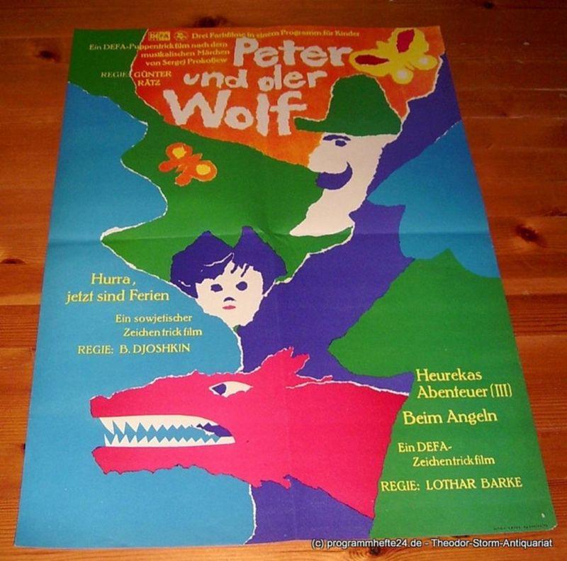 DEFA Filmplakat Peter und der Wolf / Hurra, jetzt sind Ferien / Heurekas Abenteuer ( III ) Beim Angeln. Drei Farbfilme in einem Programm für Kinder