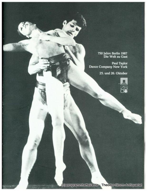 Berliner Festspiele GmbH, Sabine Beck, Bernd Krüger, Beate Rausch Programmheft Paul Taylor Dance Company New York 25. und 26. Oktober 1987. 750 Jahre Berlin 1987. Die Welt zu Gast