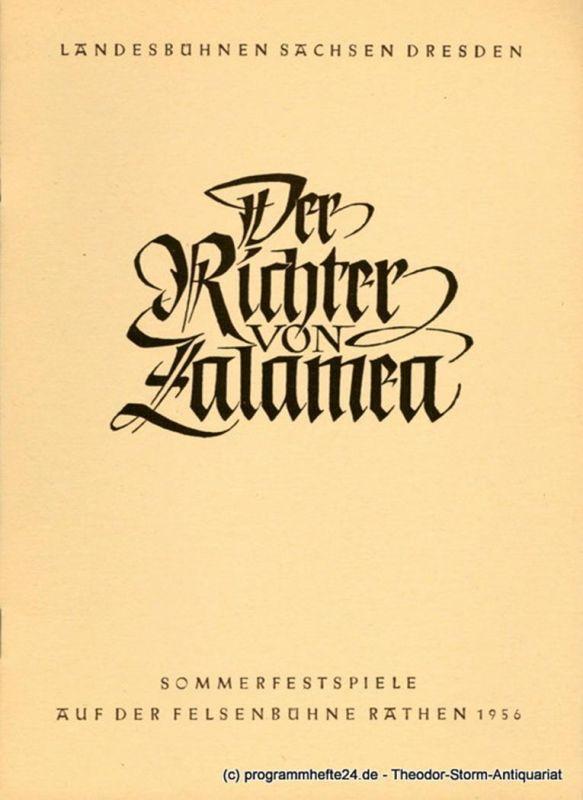 Landesbühnen Sachsen Dresden, Herbert Krauß, Rudolf Thomas Programmheft Der Richter von Zalamea. Ein Schauspiel von Pedro Calderon de la Barca. Sommerfestspiele auf der Felsenbühne Rathen 1956