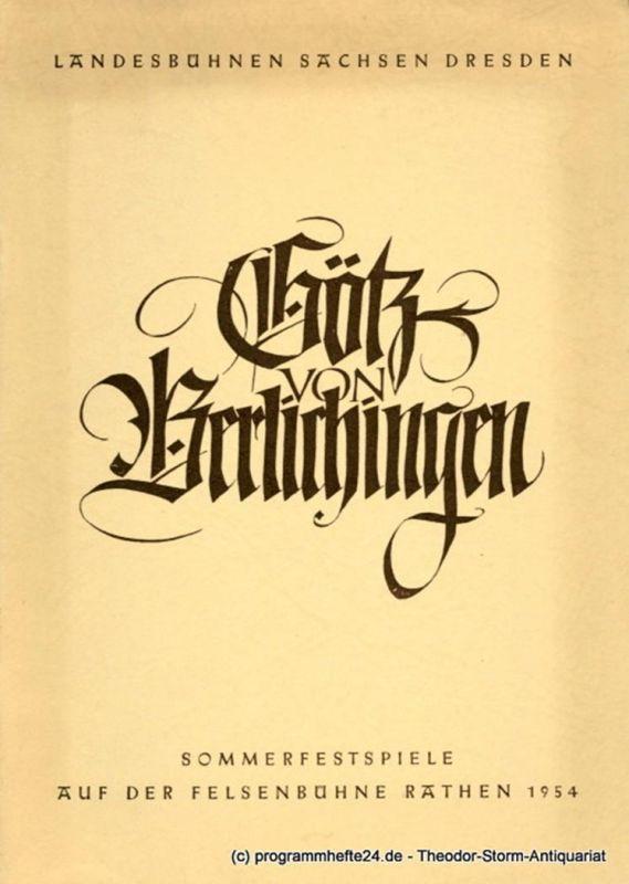 Landesbühnen Sachsen Dresden, Rudolf Thomas, Klaus Eidam Programmheft Götz von Berlichingen von Johann Wolfgang von Goethe. Sommerfestspiele auf der Felsenbühne Rathen 1954