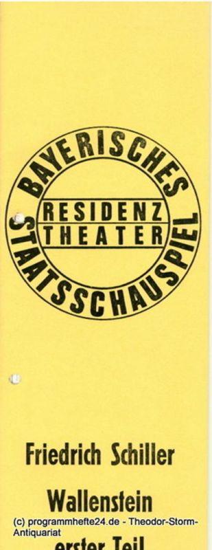 Bayerisches Staatsschauspiel, Kurt Meisel, Jörg-Dieter Haas Programmheft Wallenstein. Erster Teil. Von Friedrich Schiller. Premiere 2. Juli 1972 Residenz Theater