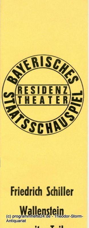Bayerisches Staatsschauspiel, Kurt Meisel, Jörg-Dieter Haas Programmheft Wallenstein. Zweiter Teil. Von Friedrich Schiller. Premiere 3. Juli 1972 Residenz Theater