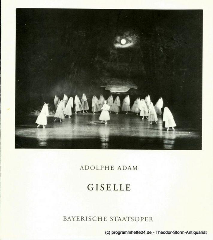 Bayerische Staatsoper, August Everding Programmheft Giselle. Ballett phantastique von Theophile Gautier, Vernoy de Saint-Georges und Jean Coralli. 13. Mai 1978