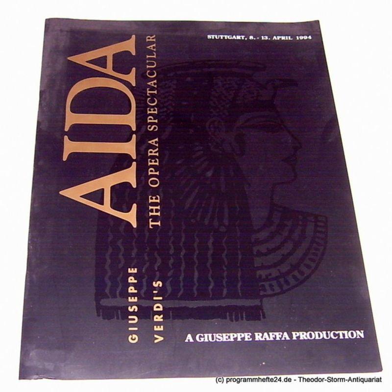 Matthias Hoffmann, Hoffmann Konzerte, Michael A. Tames Programmheft Giuseppe Verdi´s AIDA. Eine Oper in vier Akten. Stuttgart Schleyerhalle 8.-13. April 1994