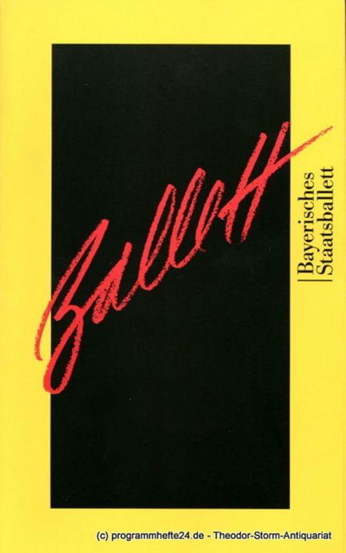 Bayerisches Staatsballett, Ivan Liska Programmheft Concerto Barocco - Sarkasmen - Die vier Temperamente - Fearful Symmetries. Premiere 4. Mai 1999. Prinzregententheater