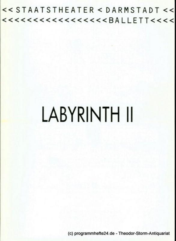 Staatstheater Darmstadt, Peter Girth, Albrecht Faasch Programmheft LABYRINTH II Ballett von Andris Plucis. Premiere 18. Januar 1992. Programmbuch Nr. 9 Spieljahr 1992