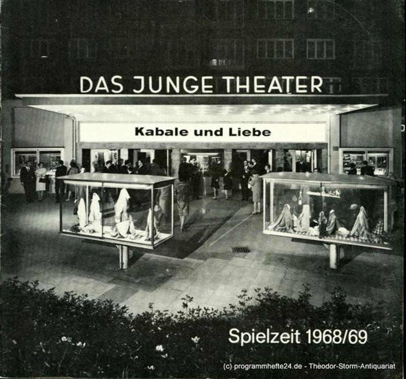 Das Junge Theater, Friedrich Schütter, Wolfgang Borchert Programmheft Kabale und Liebe. Ein bürgerliches Trauerspiel von Friedrich Schiller. Spielzeit 1968 / 69 Heft 9