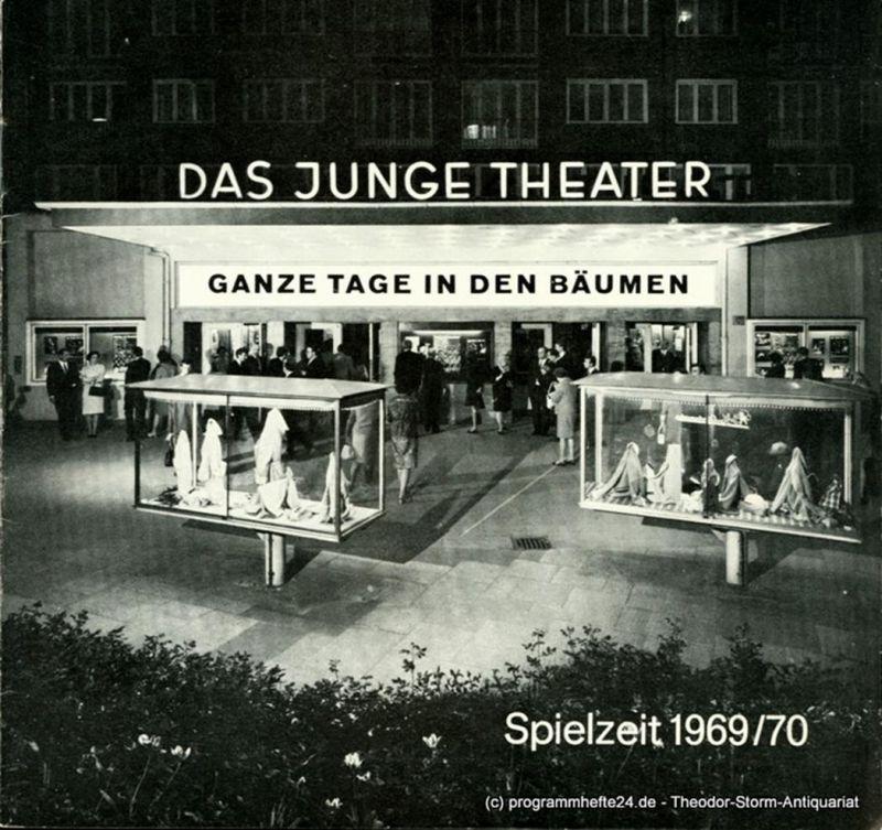 Das Junge Theater, Friedrich Schütter, Wolfgang Borchert Programmheft Ganze Tage in den Bäumen. Schauspiel von Marguerite Duras. Spielzeit 1969 / 70 Heft 3