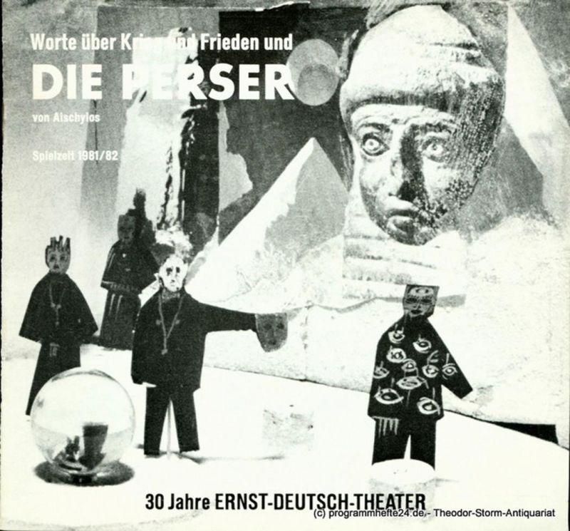 Ernst – Deutsch – Theater Hamburg, Friedrich Schütter, Wolfgang Borchert Programmheft Die Perser von Aischylos. Premiere 13. August 1981. Spielzeit 1981 / 82 Heft 1