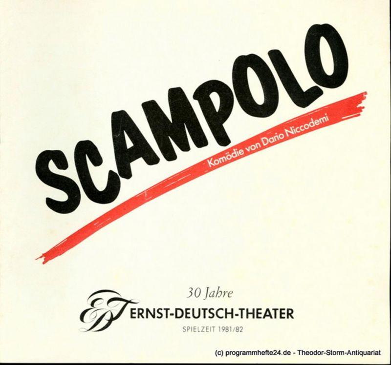 Ernst – Deutsch – Theater Hamburg, Friedrich Schütter, Wolfgang Borchert Programmheft Scampolo. Kleine Komödie von Dario Niccodemi. Premiere 20. Mai 1982. Spielzeit 1981/ 82 Heft 8