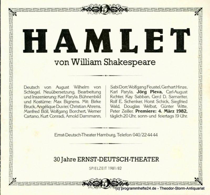 Ernst – Deutsch – Theater Hamburg, Friedrich Schütter, Wolfgang Borchert Programmheft Hamlet. Tragödie von William Shakespeare. Premiere 4. März 1982. Spielzeit 1981 / 82 Heft 6