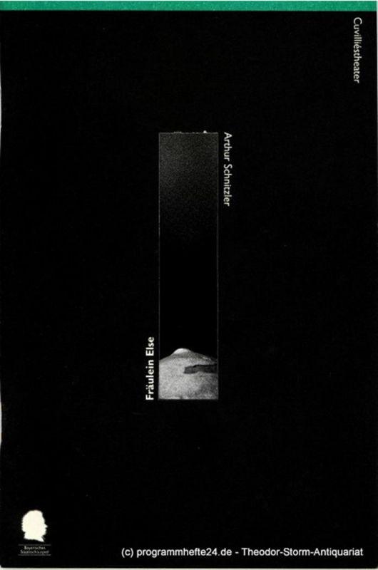 Bayerisches Staatsschauspiel, Eberhard Witt, Ursula Thinnes Programmheft Fräulein Else von Arthur Schnitzler. Premiere 31. Oktober 1996 im Cuvilliestheater. Spielzeit 1996 / 97 Programmheft Nr. 44