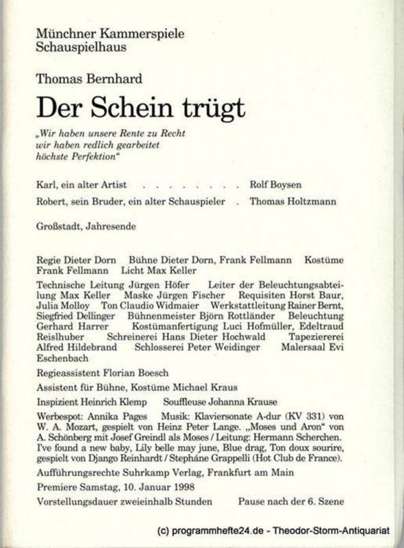 Münchner Kammerspiele – Schauspielhaus, Dieter Dorn, Michael Huthmann, Ursula Honisch Programmheft Der Schein trügt von Thomas Bernhard. Premiere am 10. Januar 1998. Spielzeit 1997 / 98 Heft 3
