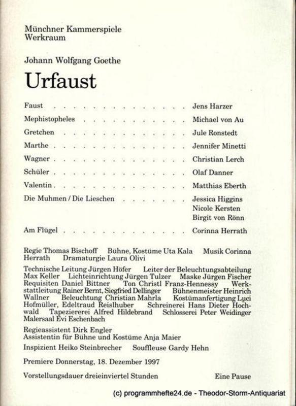 Münchner Kammerspiele – Werkraum, Dieter Dorn, Laura Olivi, Ursula Honisch Programmheft Urfaust von Johann Wolfgang Goethe. Premiere am 18. Dezember 1997. Spielzeit 1997 / 98 Werkraum Heft 1
