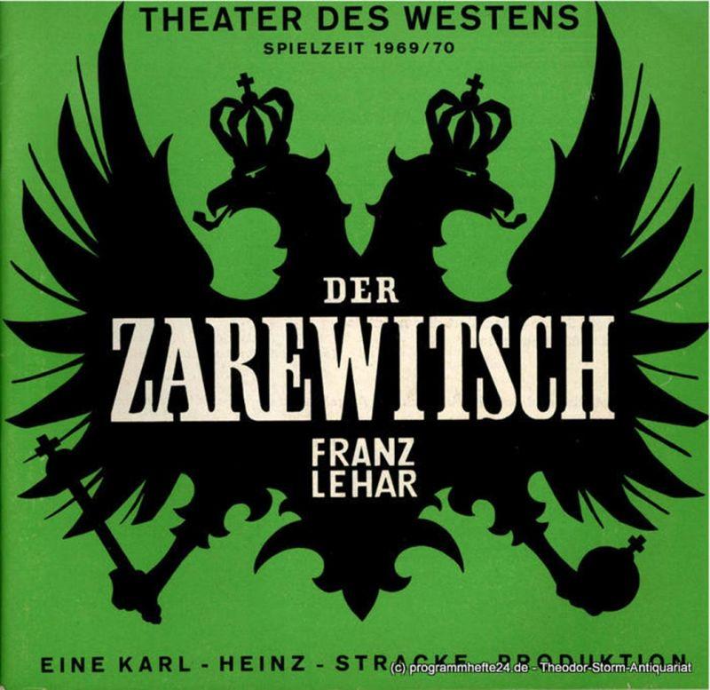 Theater des Westens, Karl-Heinz Stracke Programmheft Der Zarewitsch. Operette von Bela Jenbach und Hans Reichert. Spielzeit 1969 / 70