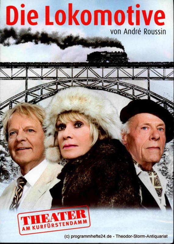 Theater am Kurfürstendamm, Direktion Woelffer Programmheft Die Lokomotive von Andre Roussin. Premiere 2. September 2012