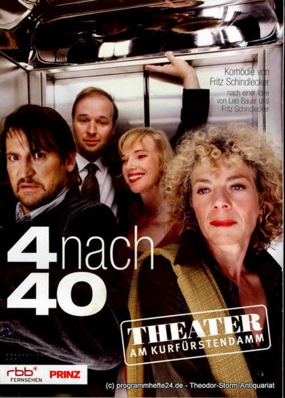 Theater am Kurfürstendamm, Direktion Woelffer Programmheft 4 nach 40. Komödie von Fritz Schindlecker. Berliner Erstaufführung am 6. Dezember 2009