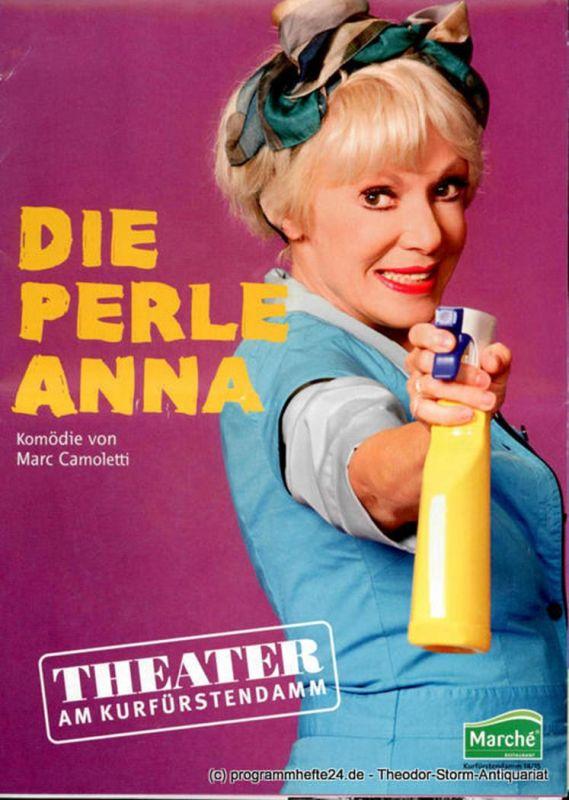 Theater am Kurfürstendamm, Direktion Woelffer Programmheft Die Perle Anna. Komödie von Marc Camoletti. Premiere 18. September 2010