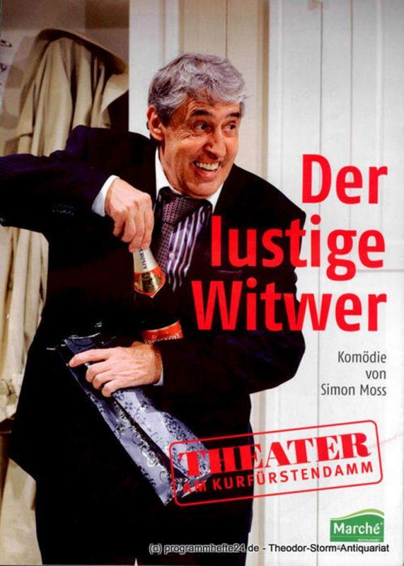Theater am Kurfürstendamm, Direktion Woelffer Programmheft Der lustige Witwer. Komödie von Simon Moss. Premiere 30. Januar 2011
