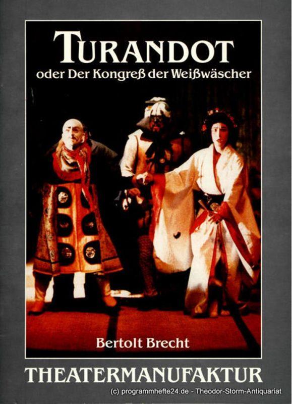 Theatermanufaktur Programmheft TURANDOT oder Der kongreß der Weißwäscher von Bertolt Brecht