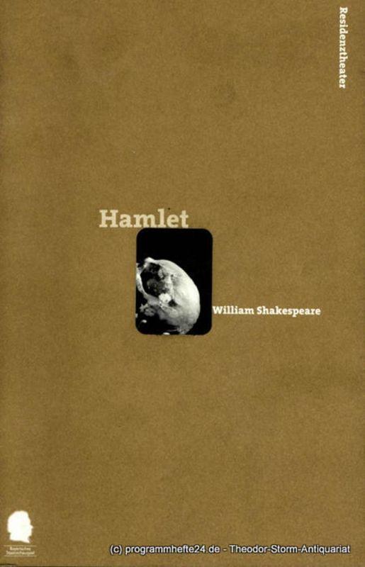 Bayerisches Staatsschauspiel, Residenztheater, Eberhard Witt, Bettina Schültke Programmheft The Tragedy of Hamlet, Prince of Denmark von William Shakespeare. Spielzeit 1998 / 99 Programmheft Nr. 71