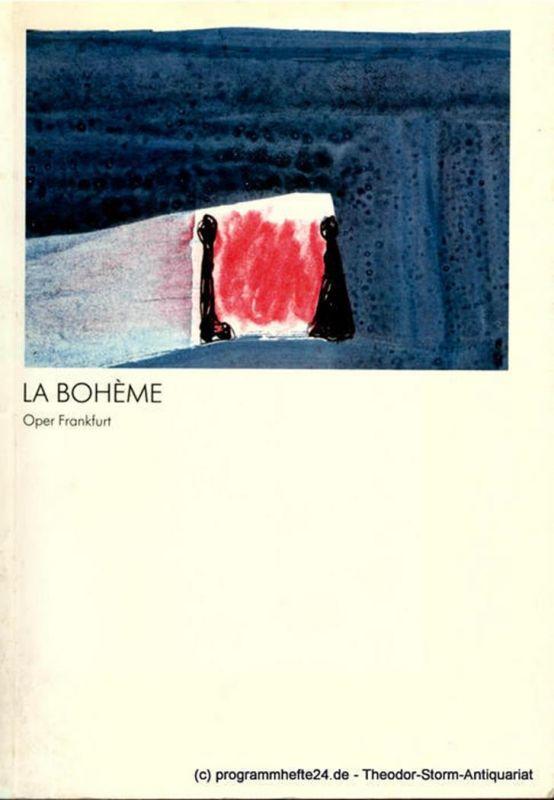Oper Frankfurt, Klaus Bertisch, Bettina Auer Programmheft Giacomo Puccini : La Boheme. Premiere 16. Juni 1984. Spielzeit 1983 / 84