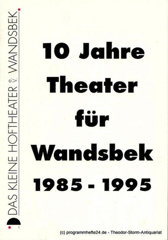 Das kleine Hoftheater Wandsbek e.V., Petra Behrsing, Claudia Isbarn, Jürgen Malewski, Ernie Peters 10 Jahre Theater für Wandsbek 1985 - 1995
