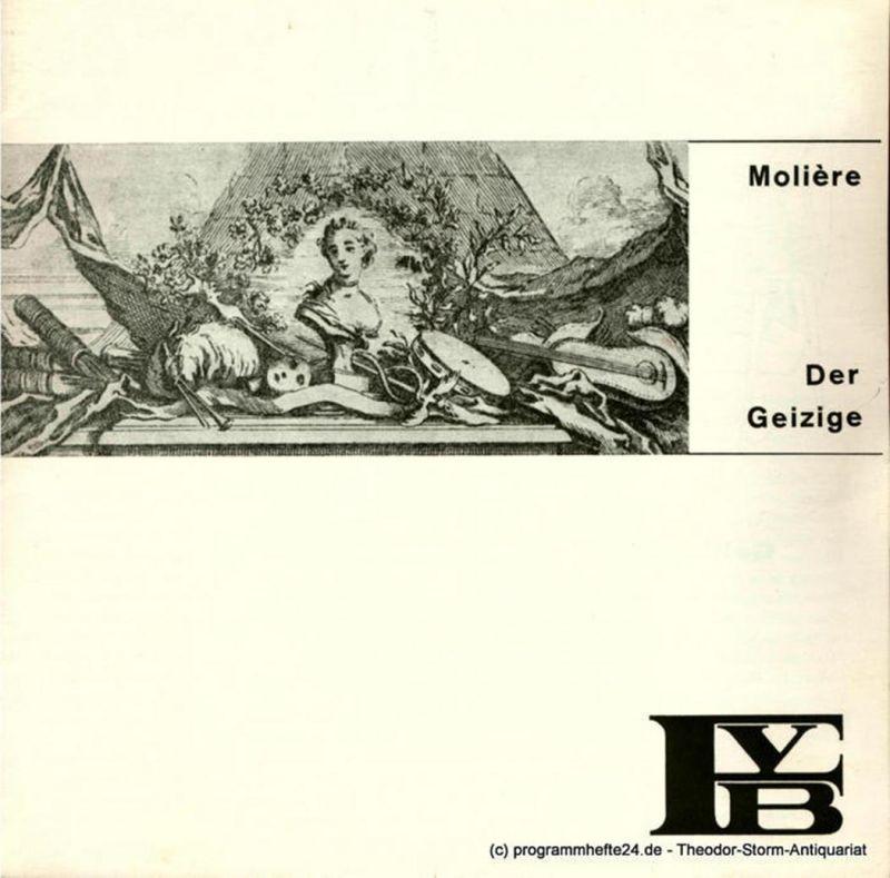 Freie Volksbühne, Peter Stolzenberg, Erdmut August Programmheft Der Geizige. Komödie von Moliere. Spielzeit 1966 / 67 Heft 3
