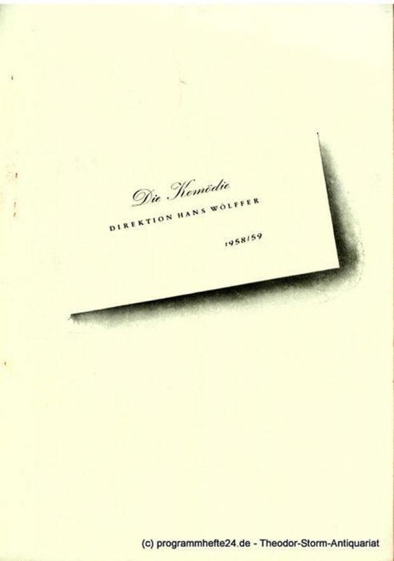 Die Komödie, Direktion Hans Wölffer, Brigitte Wenkel Programmheft Frauen sind bessere Menschen ( Roar like a dove ). Ein Stück von Lesley Storm. Spielzeit 1958 / 59