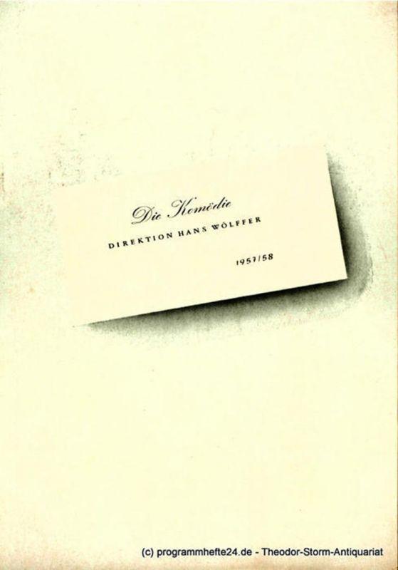 Die Komödie, Direktion Hans Wölffer Programmheft Der Mann, das Tier und die Tugend ( L 'uomo, la bestia e la virtu ). Ein Stück von Luigi Pirandello. Spielzeit 1957 / 58