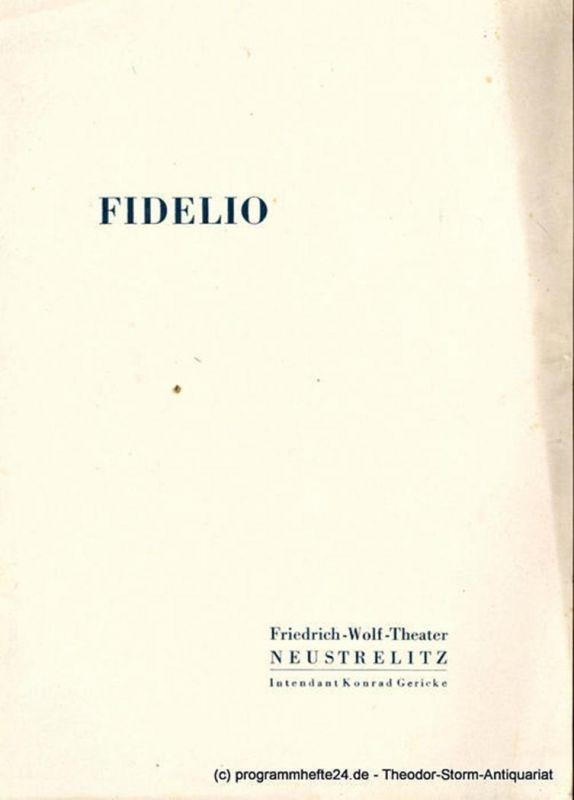 Friedrich Wolf Theater Neustrelitz, Konrad Gericke, Hans-Adolf Weiss Programmheft FIDELIO. Oper von Ludwig van Beethoven. Spielzeit 1954 / 55 Heft 3