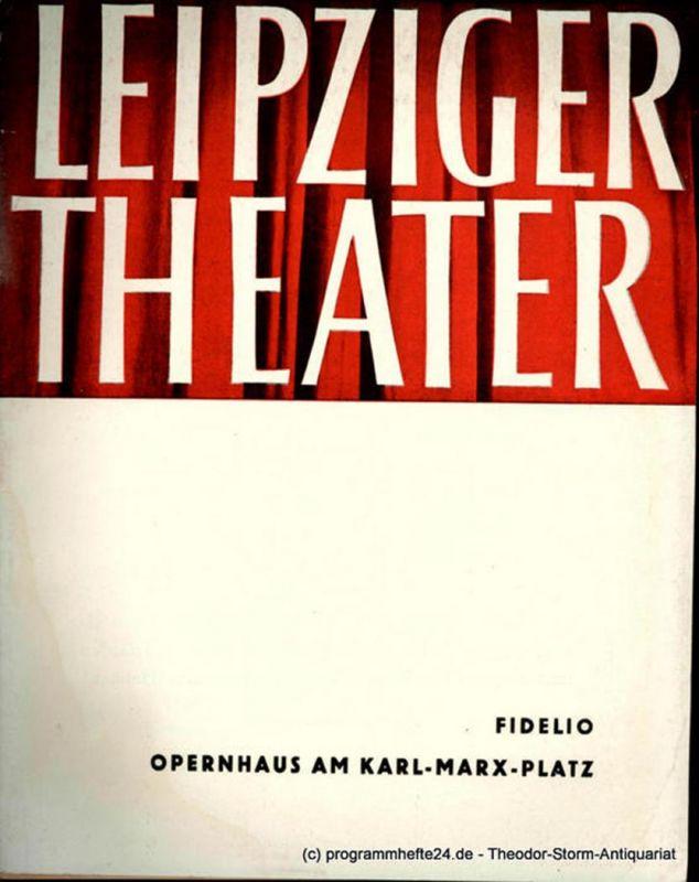 Leipziger Theater, Städtische Theater Leipzig, Karl Kayser, Hans Michael Richter, Stephan Stompor, Isolde Hönig Programmheft FIDELIO. Opernhaus am Karl-Marx-Platz. Spielzeit 1960 / 61 Heft 9