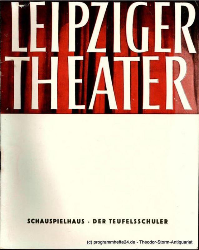 Leipziger Theater, Städtische Theater Leipzig, Karl Kayser, Hans Michael Richter, Walter Bankel, Isolde Hönig Programmheft Der Teufelsschüler. Schauspielhaus Spielzeit 1961 / 62 Heft 10