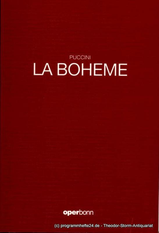 Oper Bonn, Oper der Stadt Bonn, Jean-Claude Riber, Norbert Reglin Programmheft La Boheme. Oper von Giacomo Puccini. Premiere 9. Februar 1992
