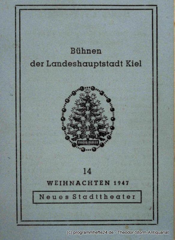 Bühnen der Landeshauptstadt Kiel, Neues Stadttheater, Horst Gnekow Programmheft König Drosselbart. Märchenspiel nach Gebrüder Grimm von Hans Fitz. Weihnachten 1947