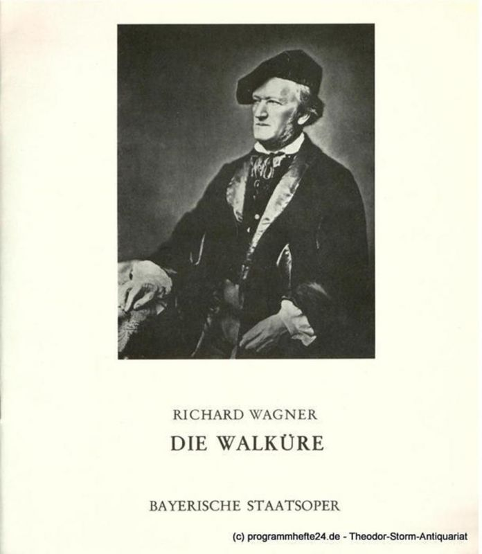 Bayerische Staatsoper, Staatsintendant August Everding, Irmgard Scharberth Programmheft Die Walküre. Premiere 9. Juni 1974. Spielzeit 1976 / 77