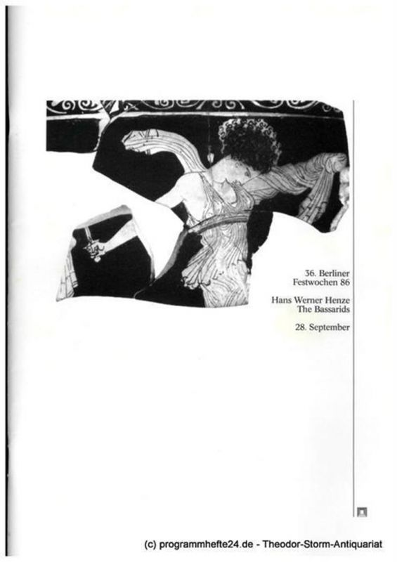 36. Berliner Festwochen 1986, Ulrich Eckhardt, Bernd Krüger Programmheft The Bassarids Oper von Hans Werner Henze. 28. September 1986