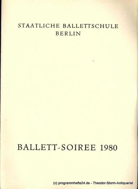 Staatliche Ballettschule Berlin Programmheft Ballett-Soiree 1980