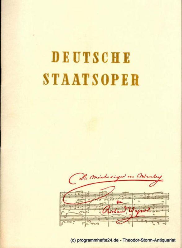 Deutsche Staatsoper Berlin, Peter-Erich Kloos Programmheft Die Meistersinger von Nürnberg von Richard Wagner. 1952