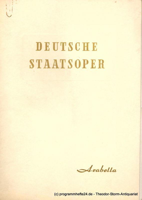 Deutsche Staatsoper Berlin, Peter-Erich Kloos Programmheft Arabella. Lyrische Komödie von Hugo von Hofmannsthal. 27. November 1953