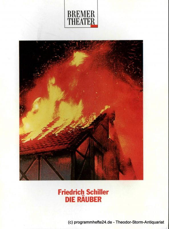 Bremer Theater, Rolf Rempe, Hansgünther Heyme, Hanns-Dietrich Schmidt Programmheft Friedrich Schiller DIE RÄUBER. Coproduktion Bremer Theater - Ruhrfestspiele Recklinghausen