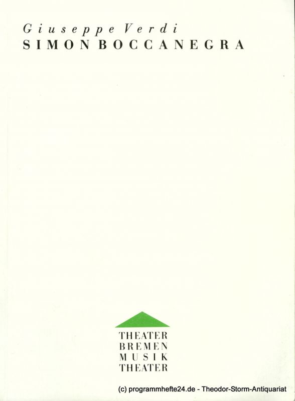 Bremer Theater, Dagmar Birke Programmheft Giuseppe Verdi. SIMON BOCCANEGRA. Premiere 27. September 1992. Theater am Goetheplatz. Spielzeit 1992 / 93