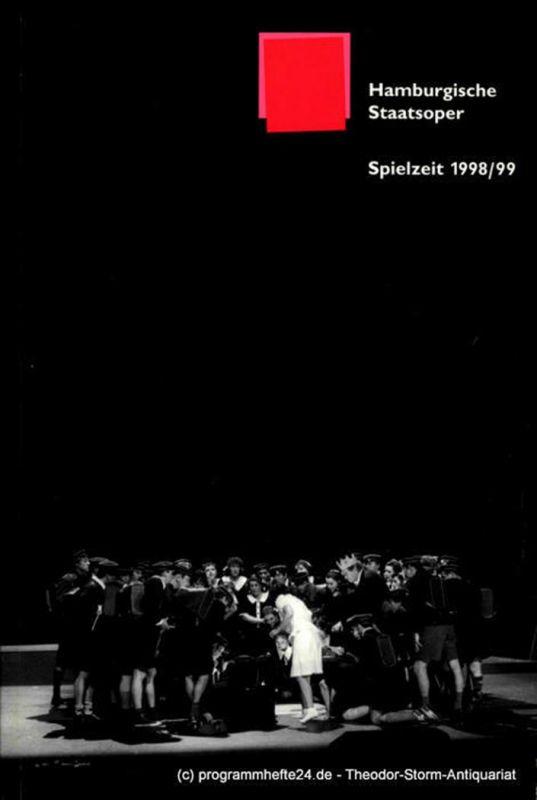 Hamburgische Staatsoper, Albin Hänseroth, Detlef Meierjohann, Ingo Metzmacher, John Neumeier Hamburgische Staatsoper Spielplanübersicht Spielzeit 1998 / 99